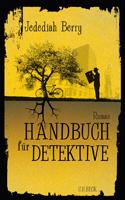 Handbuch für Detektive von Jedediah Berry