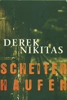 Scheiterhaufen von Derek Nikitas