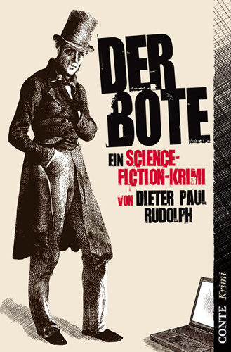 Der Bote von Dieter Paul Rudolph