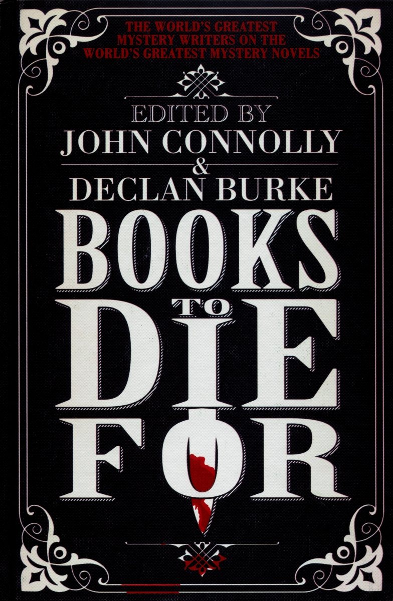 Books to Die For - ed. by John Connolly & Declan Burke