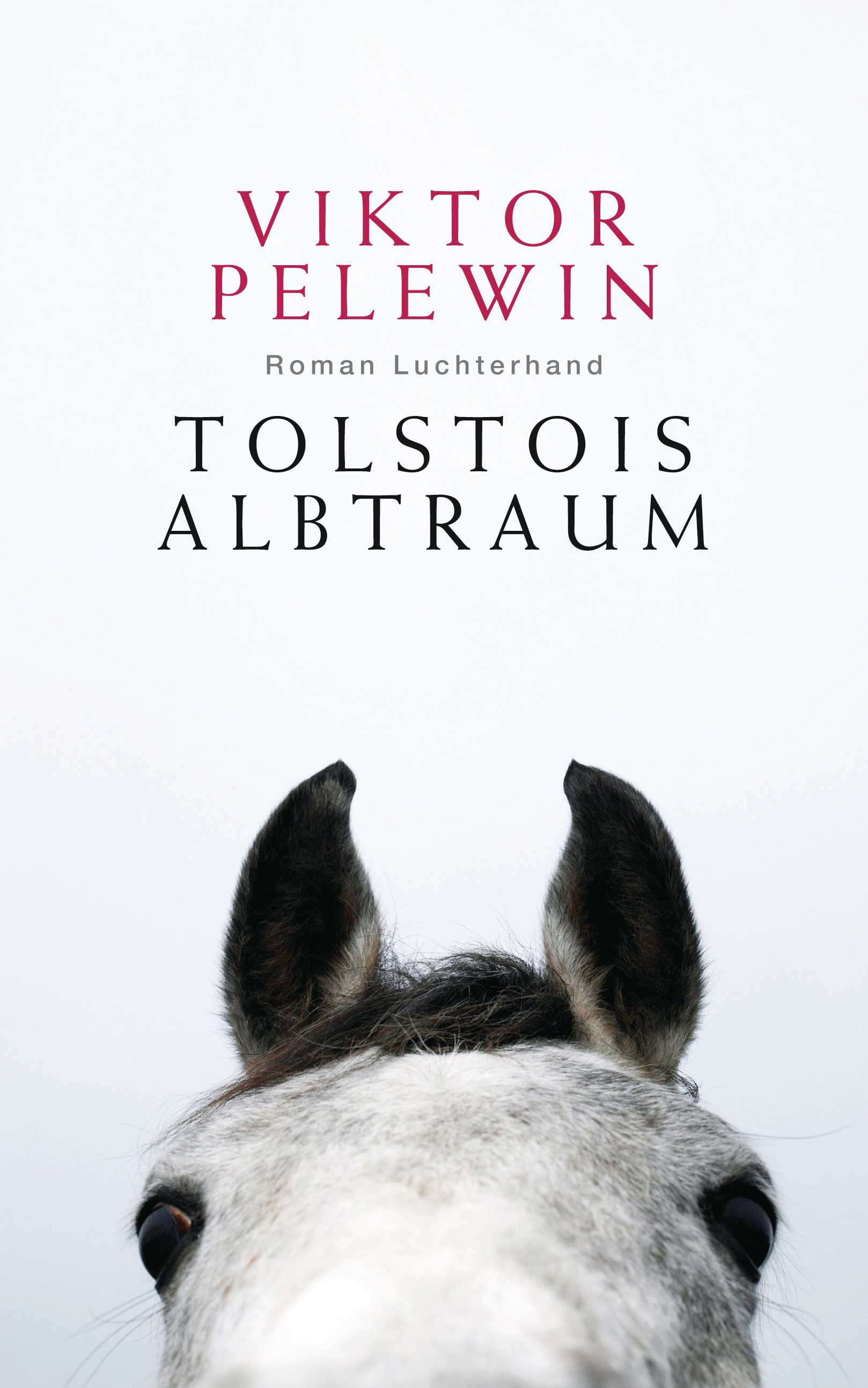 Tolstois Albtraum