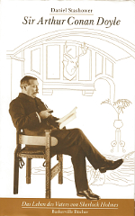 Daniel Stashower: Sir Arthur Conan Doyle