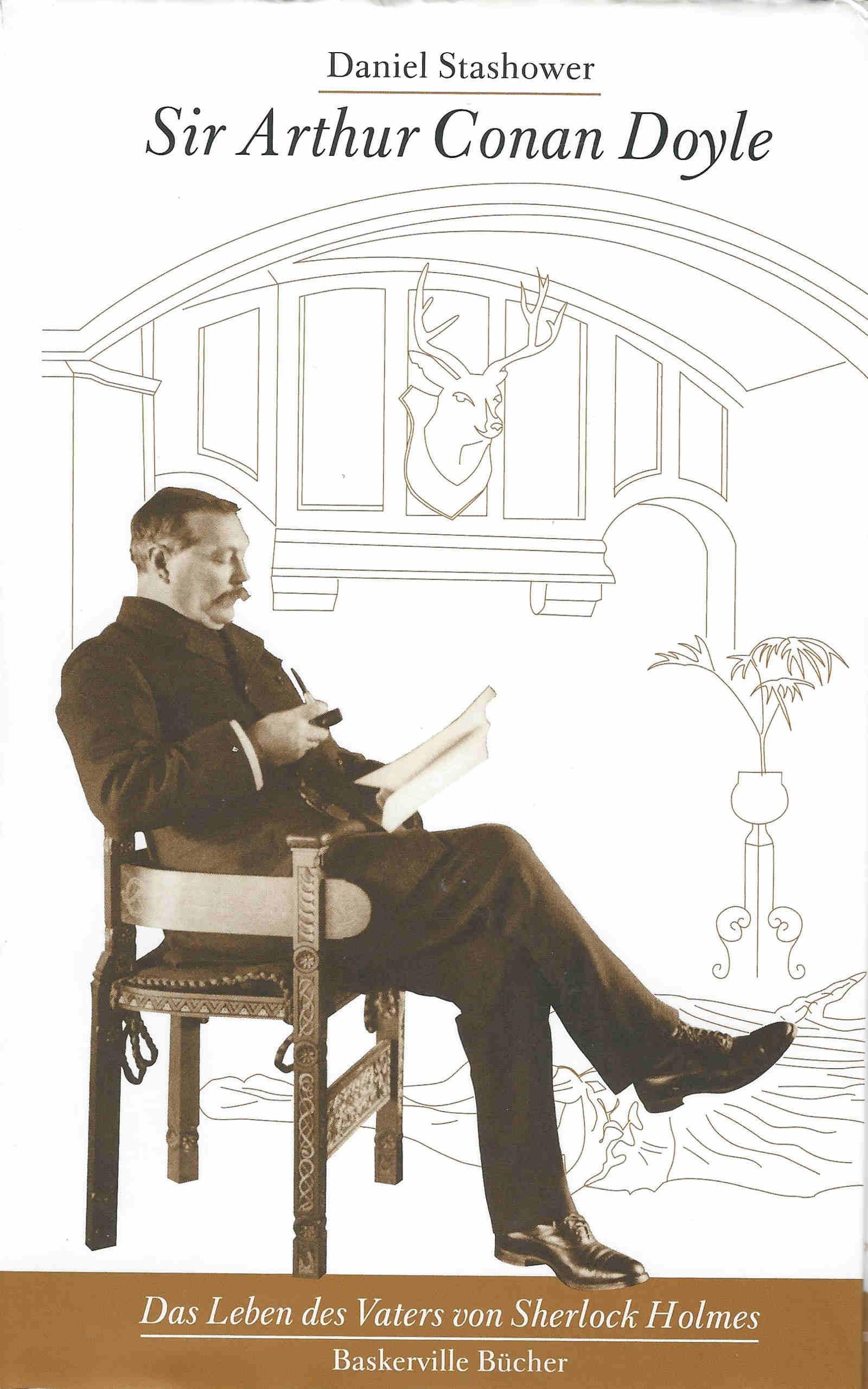 Daniel Stashower Sir Arthur Conan Doyle