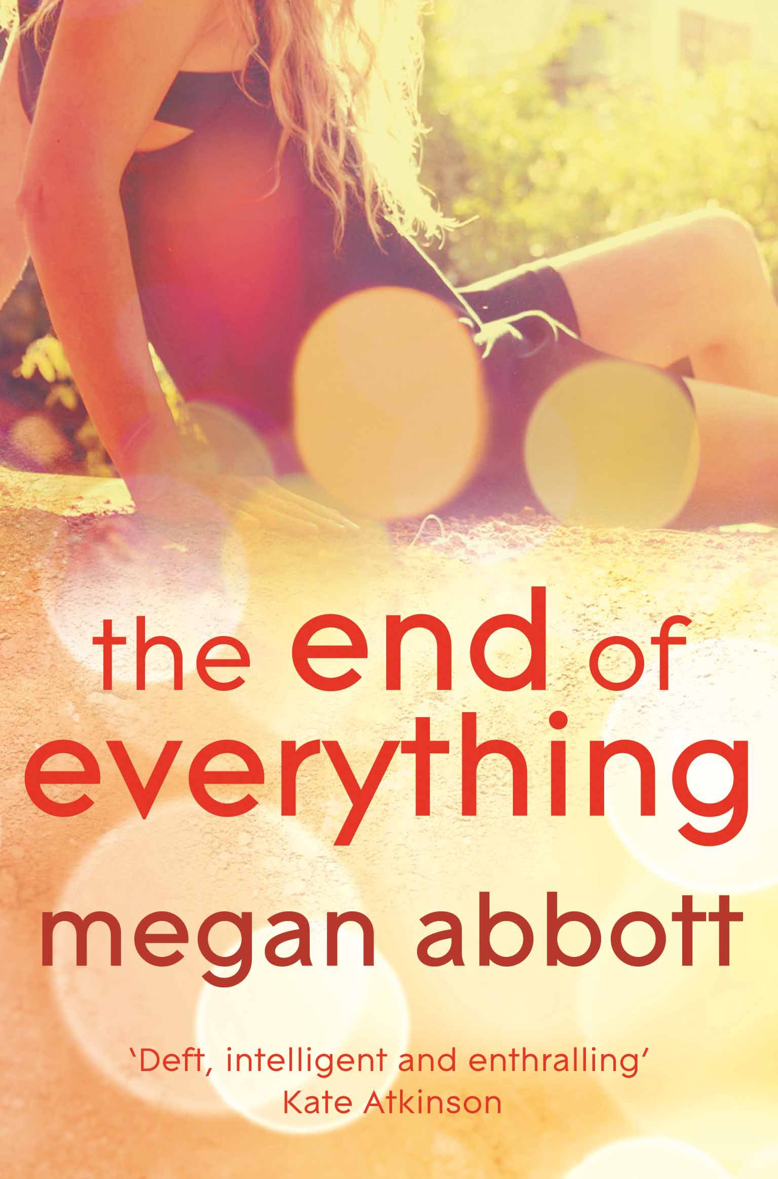 Megan Abbott: The End of Everything